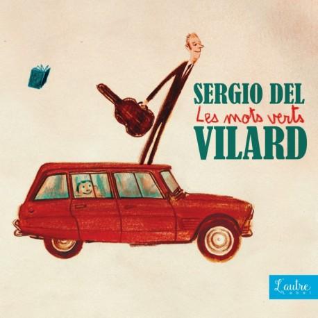 LES MOTS VERTS - SERGIO DEL VILARD