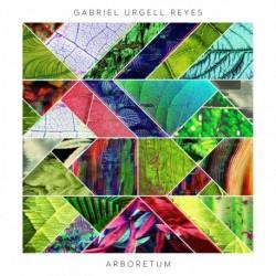 ARBORETUM - GABRIEL URGELL REYES