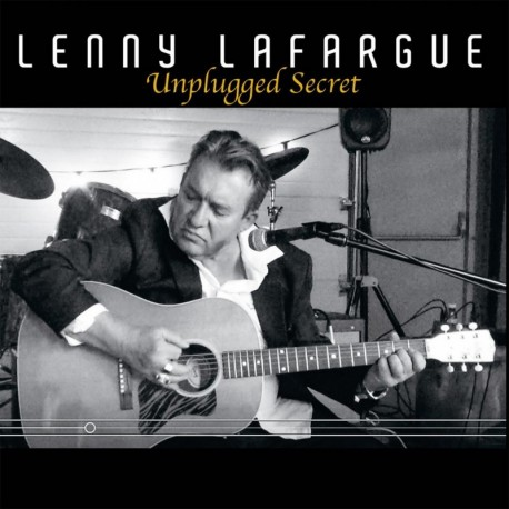 UNPLUGGED SECRET - LENNY LAFARGUE