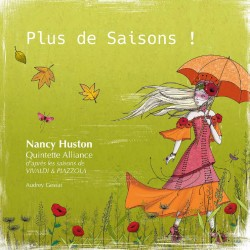 PLUS DE SAISONS ! - QUINTETTE ALLIANCE / NANCY HUSTON