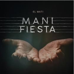 MANIFIESTA - MATI