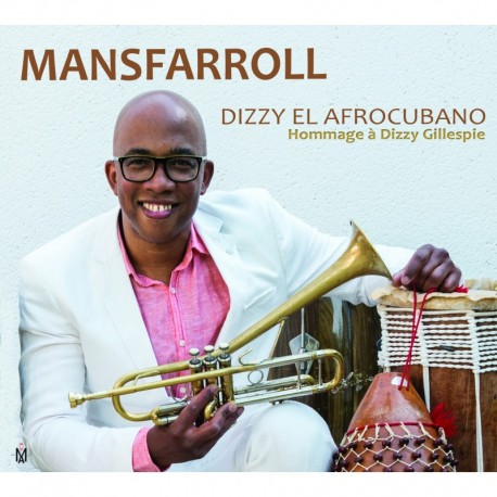 DIZZY EL AFROCUBANO - MANSFARROLL