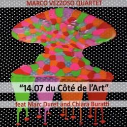 14/7 DU CÔTÉ DE L'ART - MARCO VEZZOSO