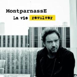 LA VIE REVOLVER - MONTPARNASSE
