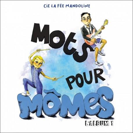 MOTS POUR MÔMES - FEE MANDOLINE