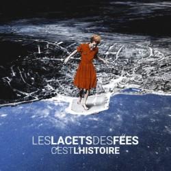 C'EST L'HISTOIRE - LACETS DES FEES