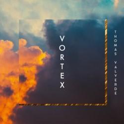 VORTEX - THOMAS VALVERDE VORTEX