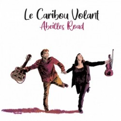 ABEILLES ROAD - CARIBOU VOLANT