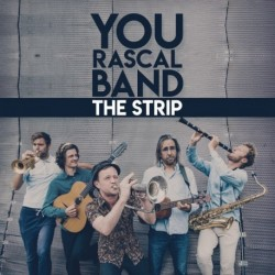 THE STRIP - YOU RASCAL BAND