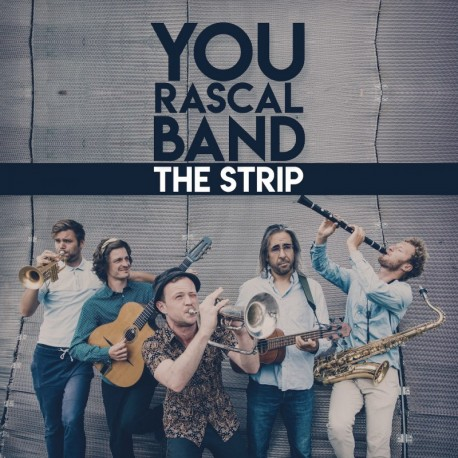 THE STRIP - YOU RASCAL BAND