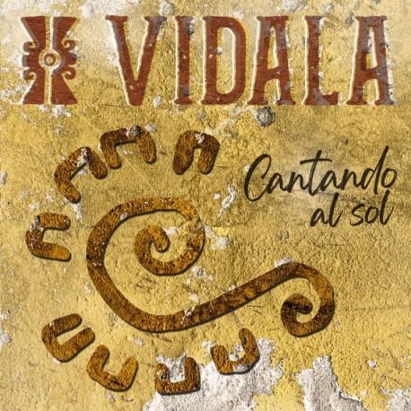 CANTANDO AL SOL - VIDALA