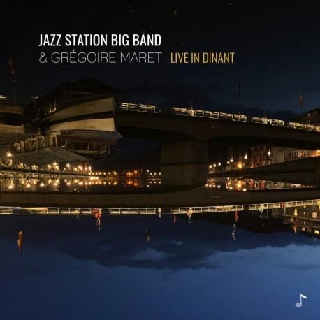 LIVE IN DINANT - JAZZ STATION BIG BAND / GREGOIRE MARET