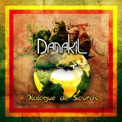 Danakil - Dialogues de sourds