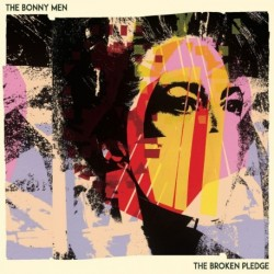 THE BROKEN PLEDGE - BONNY MEN
