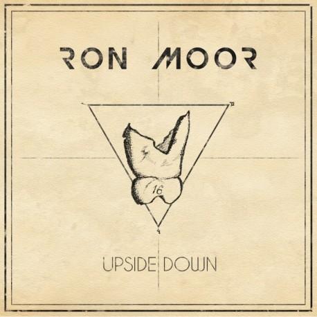 UPSIDE DOWN - RON MOOR