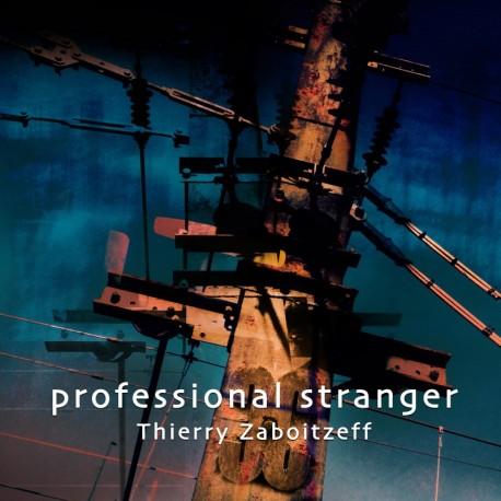 PROFESSIONAL STRANGER - THIERRY ZABOITZEFF