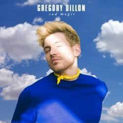 SAD MAGIC - GREGORY DILLON