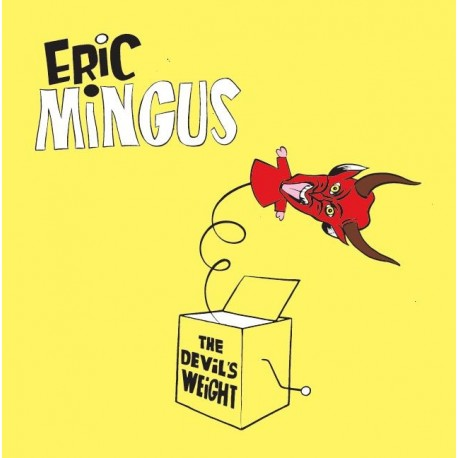THE DEVIL'S WEIGHT - ERIC MINGUS