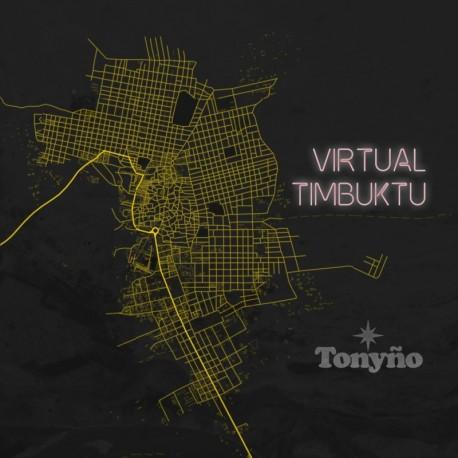 VIRTUAL TIMBUKTU - TONYÑO
