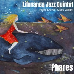 PHARES - LILANANDA JAZZ QUINTET