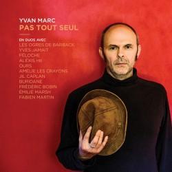 PAS TOUT SEUL - YVAN MARC