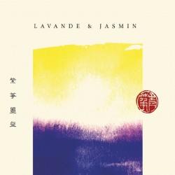 LAVANDE & JASMIN - SISSY ZHOU ET MIQUEU MONTANARO