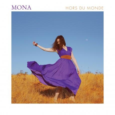 HORS DU MONDE - MONA