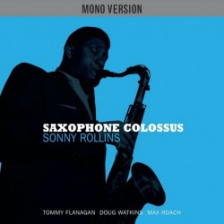 SAXOPHONE COLOSSUS - SONY ROLLINS