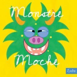 MONSTRE MOCHE - MONSTRE MOCHE