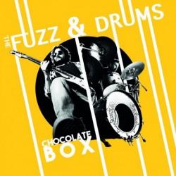 CHOCOLATE BOX - FUZZ / DRUMS