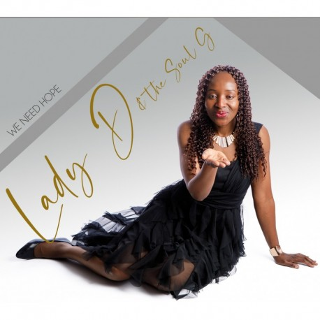 WE NEED HOPE - LADY D / THE SOUL G