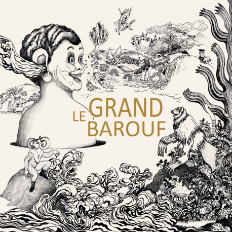 LE GRAND BAROUF - GRAND BAROUF