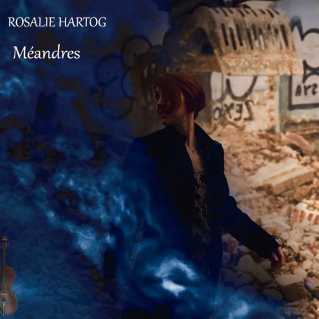 MEANDRES - ROSALIE HARTOG
