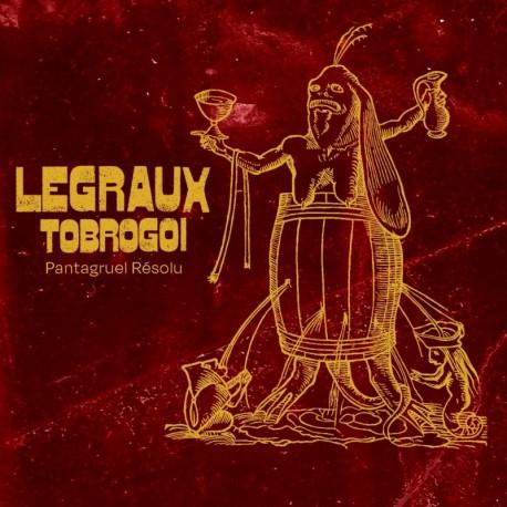PANTAGRUEL RÉSOLU - LEGRAUX TOBROGOI