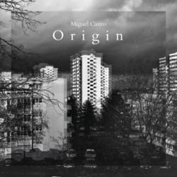 ORIGIN - MIGUEL CASTRO ORIGIN