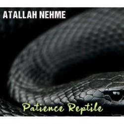 PATIENCE REPTILE - ATALLAH NEHME