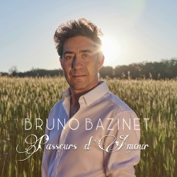 PASSEURS D'AMOUR - BRUNO BAZINET