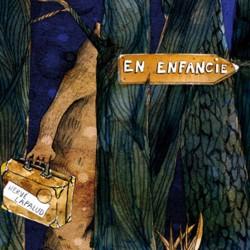 EN ENFANCIE - HERVE LAPALUD