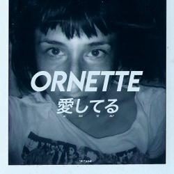 AISHITERU - ORNETTE