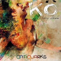 Antiquarks - Kô, le libre album (livre cd)