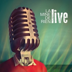 La Mine de Rien - Live (CD)