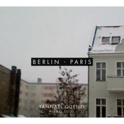Yannäel Quenel - Berlin-Paris