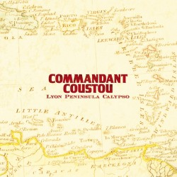 COMMANDANT COUSTOU - Lyon Peninsula Calypso (CD)