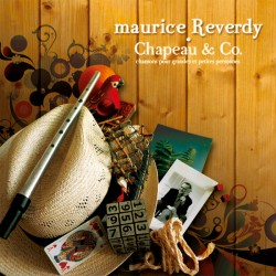 MAURICE REVERDY - Chapeau & Co (CD)