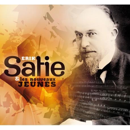 ERIK SATIE - Erik Satie & les Nouveau Jeunes (CD)