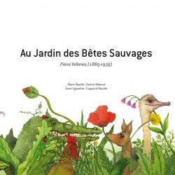 PATRICK REBOUD - Au Jardin des Bêtes Sauvages - Pierre VELLONES (Livre-CD)