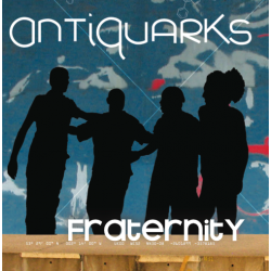 ANTIQUARKS - Fraternity (EP)