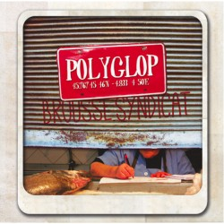 POLYGLOP - Brousse Syndicate