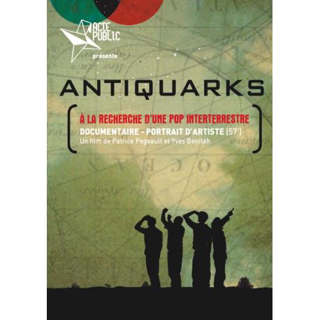 ANTIQUARKS - A la recherche d'une pop interterrestre