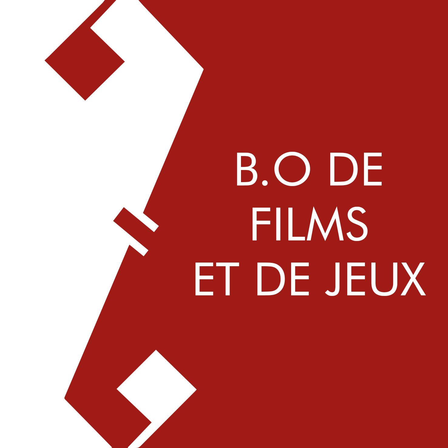 B.O DE FILMS - DE JEUX